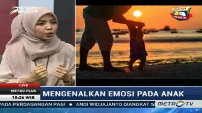 Mengenalkan Emosi kepada Anak (2)