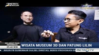 Wisata Museum 3D dan Patung Lilin