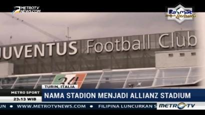 Stadion Juventus Berganti Nama Jadi Allianz Stadium