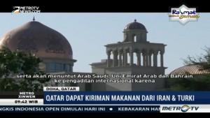 Qatar dapat Kiriman Makanan dari Iran dan Turki