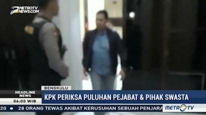 KPK Periksa Puluhan Pejabat Terkait Dugaan Suap Gubernur Bengkulu