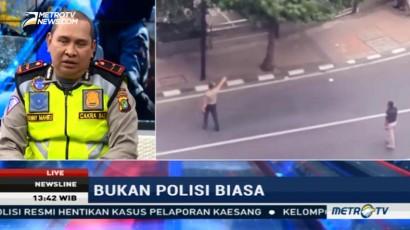 Bukan Sosok Polisi Biasa (2)