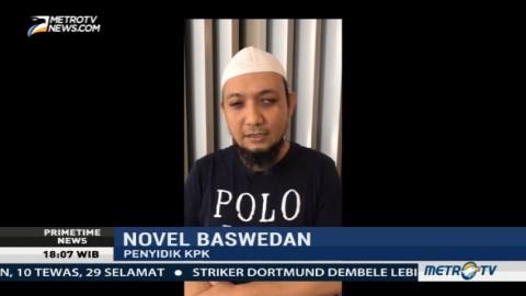 Novel Baswedan Semakin Semangat Memberantas Korupsi
