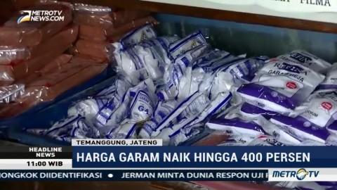 Harga Garam di Temanggung Naik 400%
