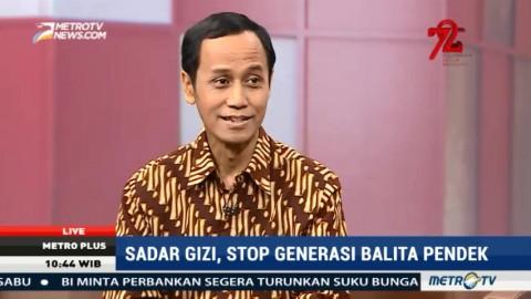 Sadar Gizi, Stop Generasi Balita Pendek (2)