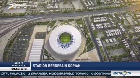 Qatar Bangun Stadion Berdesain Kopiah