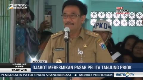 Djarot Resmikan Pasar Pelita Tanjung Priok