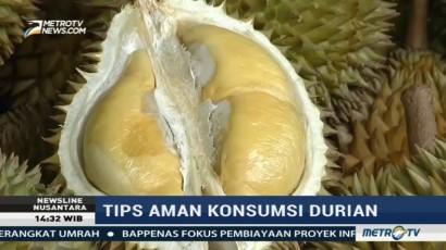 Tips Aman Mengkonsumsi Durian