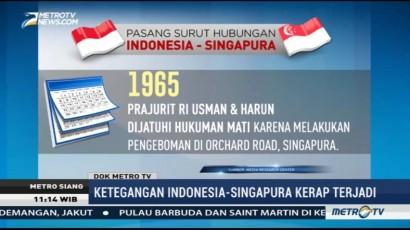 Pasang Surut Hubungan Indonesia-Singapura