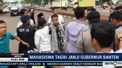 Mahasiswa Unjuk Rasa Tagih Janji Gubernur Banten