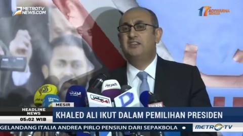 Khaled Ali akan Maju di Pilpres Mesir 2018