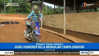 Guru Honorer di Bengkulu Tengah Ini Rela Mengajar tanpa Dibayar