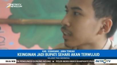 Siswa SMA Ini akan Jadi Bupati Semarang dalam Sehari