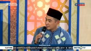 Khazanah Islam: Keteladanan Rasulullah (3)