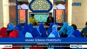 Khazanah Islam: Agama sebagai Pemersatu (1)