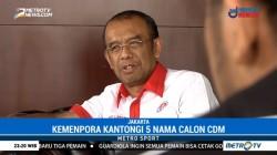 Kemenpora Kantongi 5 Nama Kandidat Calon CdM Indonesia