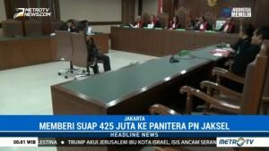 Penyuap Panitera PN Jaksel Dituntut 3 Tahun Penjara