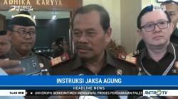 Jaksa Agung Instruksikan Jajarannya Kawal Kebijakan Pemerintah