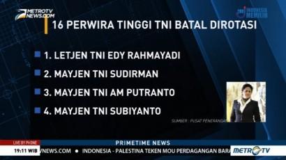 Pengamat: Mutasi Perwira Tinggi TNI Jika Diteruskan akan Jadi Bom Waktu