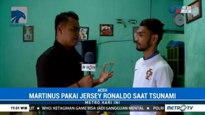 Martunis, Ronaldo Kecil yang Selamat dari Tsunami