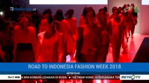 Persiapan Indonesia Fashion Week 2018