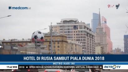 Hotel di Rusia Berbenah Sambut Piala Dunia 2018
