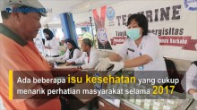 Masalah Kesehatan Nasional yang Menghebohkan Sepanjang 2017