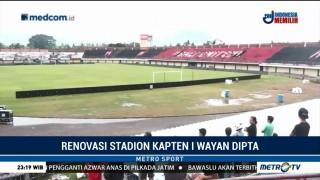 Renovasi Stadion I Wayan Dipta Telah Capai 80 Persen