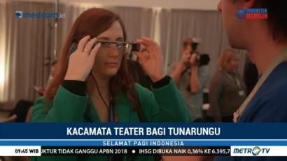 Kacamata Teater untuk Tuna Rungu