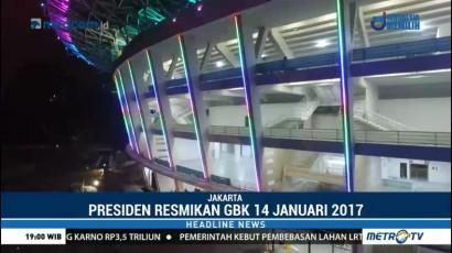 Jokowi Resmikan Stadion Utama GBK 14 Januari 2018