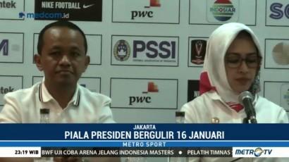 Piala Presiden Resmi Bergulir 16 Januari