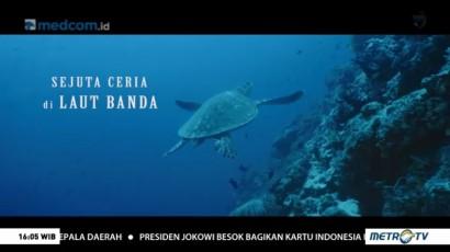 Journey: Sejuta Cerita di Laut Banda (1)