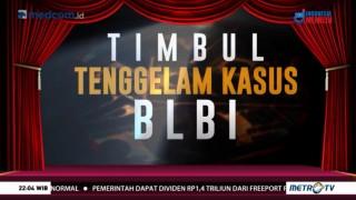 Timbul Tenggelam Kasus BLBI (1)
