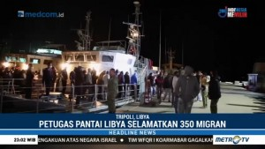 Penjaga Pantai Libya Selamatkan 350 Migran Asal Afrika dan Timteng