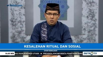 Syiar Kemuliaan: Kesalehan Ritual dan Sosial (1)