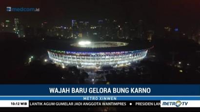 Wajah Baru Stadion Utama Gelora Bung Karno