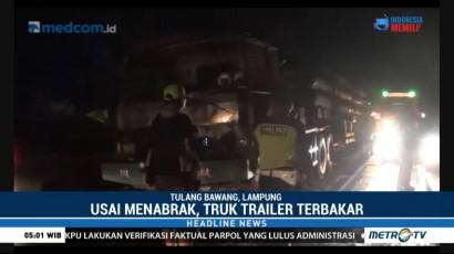 Truk Trailer Terbakar Usai Tabrak 4 Kendaraan di Jalintim Tulang Bawang