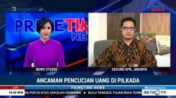 KPK Soroti Sumbangan Dana Kampanye Cakada