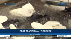 Mengenal Obat Tradisional Tiongkok
