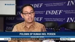 Peneliti Indef Menilai Program Rumah DP 0 Rupiah tak Tepat Sasaran