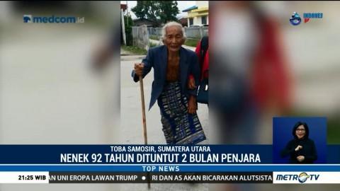 Nenek 92 Tahun Terancam Vonis 2 Bulan Penjara