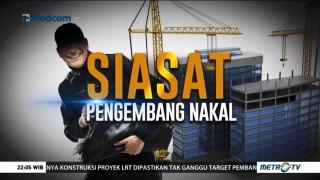 Siasat Pengembang Nakal (1)