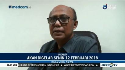Sidang Perdana Praperadilan Fredrich Yunadi Digelar 12 Februari