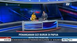 Penanganan Gizi Buruk di Papua (1)