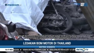 Ledakan Bom Motor di Thailand Tewaskan Tiga Orang