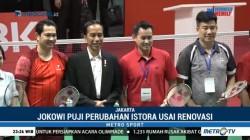 Jokowi Puji Perubahan Istora Usai Renovasi
