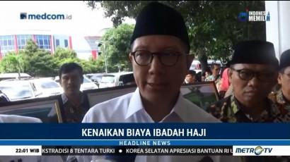 Biaya Ibadah Haji Diusulkan Naik Rp35,8 Juta