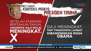 <i>Fact Check</i> Konteks Pidato Presiden Trump