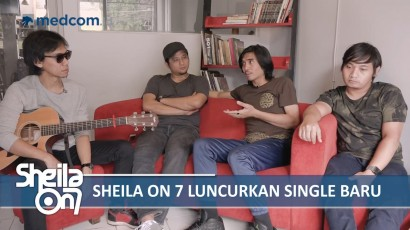 Cerita Sheila On 7 Soal Single Barunya 'Film Favorit'