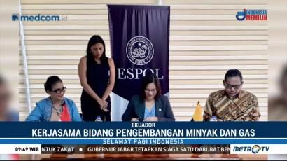 Indonesia-Ekuador Kerja Sama di Bidang Pengembangan Migas